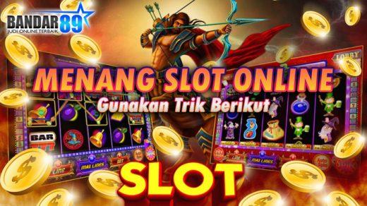 Menang Slot Online Pakai Trik Ini
